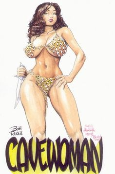"Budd Root presents Cavewoman. - Board ""Art - Budd Root"" - Illustration by Budd Root. -"