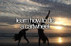 Learn how to do a cartwheel.