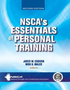 Buy NSCA's Essentials of Personal Training by Jared W. Coburn at Mighty Ape NZ. Comprehensive and research based, the second edition of NSCA's Essentials of Personal Training is the resource to rely on for personal training inform. Reading Online, Books Online, Free Books, Good Books, Book Presentation, Training Quotes, Training Videos, Online Personal Training, Study Tips