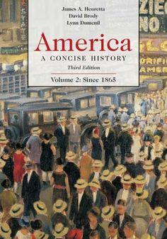 America: A Concise History, Volume 2: Since 1865 by James... https://www.amazon.com/dp/0312416415/ref=cm_sw_r_pi_dp_x_DwWhAbRR1XXAF