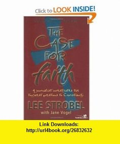 Case for Faith--Student Edition, The (0025986241889) Lee Strobel, Jane Vogel , ISBN-10: 031024188X  , ISBN-13: 978-0310241881 ,  , tutorials , pdf , ebook , torrent , downloads , rapidshare , filesonic , hotfile , megaupload , fileserve