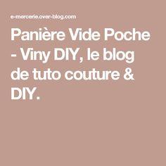 Panière Vide Poche - Viny DIY, le blog de tuto couture & DIY.