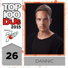Up four places to No.26 make some noise for @dannic #Top100DJs @7up by djmagofficial