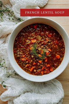Best Soup Recipes, Lentil Recipes, Clean Recipes, Whole Food Recipes, Fun Recipes, French Lentil Soup, French Green Lentils, French Soup, Gluten Free Sides Dishes