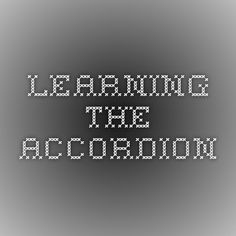 Beginners Information - Learning the Accordion Accordion Music, Love You, Messages, Learning, Te Amo, Je T'aime, Studying, I Love You