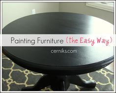 Furniture painting tutorial and tips. very helpful..
