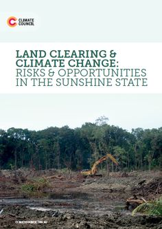 Land Clearing & Climate Change: Risks & Opportunities in the Sunshine State - Climate Council