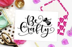 Be crafty SVG DXF cutting files, svg files, Crafters svg files, Craft svg, Quote svg, svg files for Cricut, svg cut files, Sayings svg, SVG Instant download #svg #svgfiles #crafts #crafty #crafter #sayings #quotes #calligraphy #vector #silhouettecameo #cameo #cricut #vinyl #ironon #theblackcatprints #etsy #etsyseller #etsyshop #etsyfinds