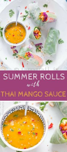 Vegetarian Summer rolls with amazing Thai mango dipping sauce is Simple, refreshing no cook meal that is perfect for summer days. It's all healthy and nutrients loaded that you don't want to pass on. #summerrolls #Thaisauce #dippingsauce #mangodippingsauce #mangorecipes #Thairecipes #summerrecipes #nocookrecipes #vegetarianrolls