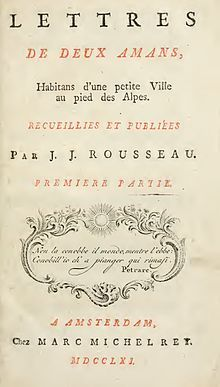 Julie, or the New Heloise - Novel by Jean-Jacques Rousseau Albert Camus, Evian Les Bains, Honore De Balzac, Alphonse Daudet, Age Of Enlightenment, Rousseau, Beloved Book, Teaching French, Speak The Truth