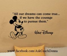 'It only takes one deciding factor to change your entire life.And to think, it's only a 3 letter word...Y-O-U!' Mickey Mouse & www.facebook.com/AskCoachDonna