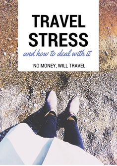 Travel Stress and How to Deal With It