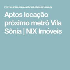 Aptos locação próximo metrô Vila Sônia | NIX Imóveis