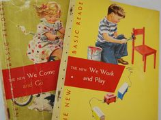 Learned to read with Dick and Jane