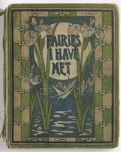 <3 <3 <3  Perfect Faery Weeding Gift! Antique Book, ´Fairies I Have Met´!