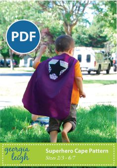 Because every kid is a super hero.  - NEW and IMPROVED Superhero Cape PDF Sewing Pattern sz 2/3-6/7. $3.99, via Etsy.