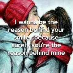 I wanna be the reason behind your smile. Art Quotes Funny, Men Quotes, Love Quotes, Flirting Messages, Flirting Humor, Love My Kids, Love You, My Love, Perfect Relationship