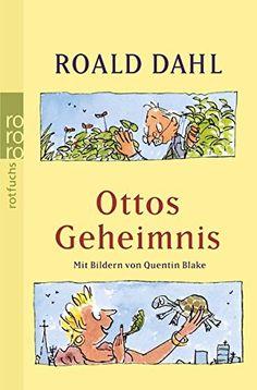 Ottos Geheimnis von Roald Dahl https://www.amazon.de/dp/3499211734/ref=cm_sw_r_pi_dp_x_E277ybE02HQTD