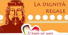 La dignità regale - PAOLINE.it