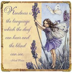 Lavender Fairy by Cicely M. Barker  Quote by Mark Twain