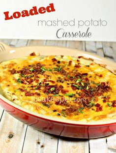 Super Easy Recipes Loaded Mashed Potato Casserole from It's a Keeper