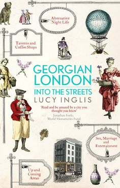 Georgian London: Into the Streets