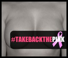 http://www.takebackthepink.net/    We are still rooting for an end to breast cancer and making women's health care accessible to everyone!  We all know what transpired this week in the war to end breast cancer.  Despite the politics, there is a huge opportunity to redirect the emotions to ending cancer in a positive way.