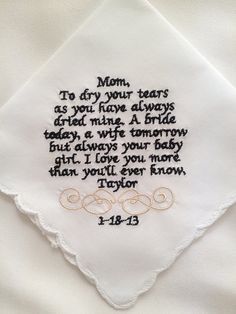 My dad is so emotional haha gotta make one of this on a hanky for him. And course one for my mother in law too