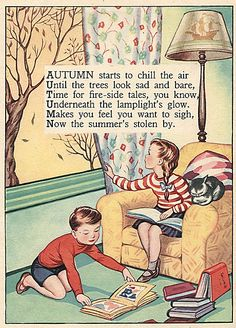 autumn- reminds me of my grandma. She had so many books of these old fashioned picture poems :)