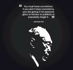 Singapore Founding Prime Minister, Mr Lee Kuan Yew Me Quotes, Motivational Quotes, Inspirational Quotes, Lee Kuan Yew Quotes, Anomic Aphasia, Inspiring People Quotes, English Writing, Great Leaders, City Living