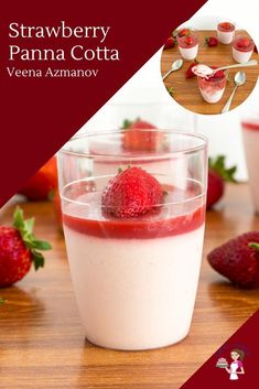 Give your classic Italian dessert a strawberry treat with this elegant strawberry panna cotta. Surprisingly easy to make with just 5 ingredients and 10 minutes to prepare. Perfect make-ahead dessert for entertaining guests or date nights. Types Of Desserts, Unique Desserts, Italian Desserts, Easy Desserts, Delicious Desserts, Make Ahead Desserts, Best Dessert Recipes, Cupcake Recipes, Strawberry Panna Cotta
