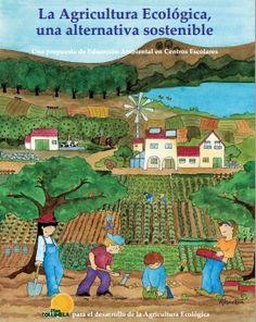 La Agricultura Ecológica, una alternativa sostenible