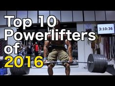 Top 10 Powerlifters | 2016 - YouTube