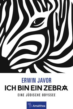 Buy Ich bin ein Zebra: Eine jüdische Odyssee by Erwin Javor and Read this Book on Kobo's Free Apps. Discover Kobo's Vast Collection of Ebooks and Audiobooks Today - Over 4 Million Titles! Humor, Tribal Tattoos, Audiobooks, This Book, Ebooks, Reading, Budapest, Israel, Free Apps