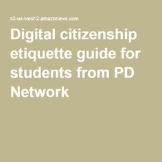 Digital citizenship etiquette guide for students from PD Network