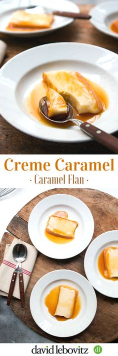 Caramel Flan: The classic French dessert served with dark caramel surrounding custard.