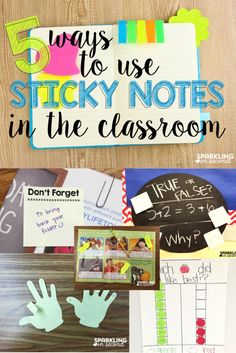 5 Ways to Use Sticky