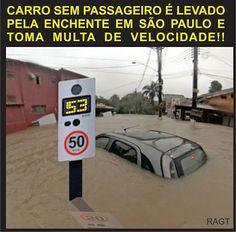 Imagem e Frases Facebook: As mais Engraçadas Aqui.: Carro levado pela chuva é multado.