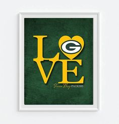 """Green Bay Packers inspired """"Love"""" ART PRINT Some people like their teams. Others absolutely LOVE them! Which are you? A perfect gift for your sports lover, a wedding gift for that couple that met at c"""