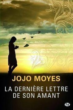 Le blog d'une passionnée de lecture: La dernière lettre de son amant de Jojo Moyes