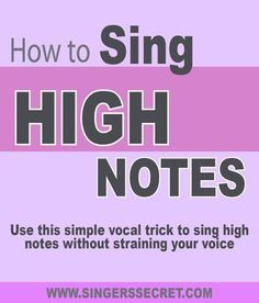 Use this simple vocal trick to sing high notes easily and without straining your voice. http://singerssecret.com/how-to-sing-high-notes/  #singingtips #singing #howtosing