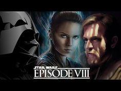 Star Wars Episode 8 (VIII) Rey The Granddaughter Of Darth Vader & Obi Wan Kenobi - YouTube