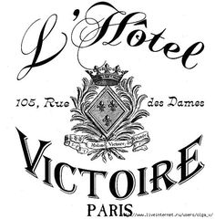L' Hotel Victoire Paris Images Vintage, French Vintage, Gravure Illustration, French Typography, Motifs Animal, Graphics Fairy, Thinking Day, Vintage Labels, Printable Paper