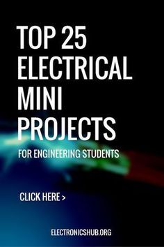 Top 25 Electrical Mini Projects for Engineering Students