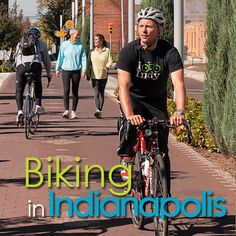 """I've heard that Indy is """"one of the Best Cities to See from a Bicycle Seat in the world"""". True story!"""