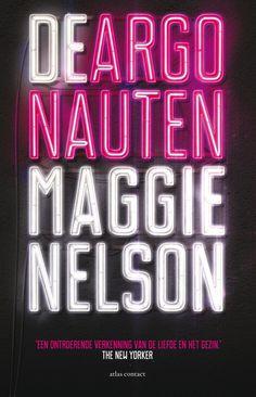 De argonauten - Maggie Nelson