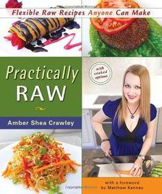 Practically Raw: Flexible Raw Recipes Anyone Can Make by Amber Shea Crawley, http://www.amazon.com/dp/0980013151/ref=cm_sw_r_pi_dp_AMFnrb1G8RM17