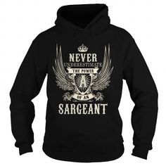 Awesome Tee SARGEANT SARGEANTYEAR SARGEANTBIRTHDAY SARGEANTHOODIE SARGEANTNAME SARGEANTHOODIES  TSHIRT FOR YOU T-Shirts