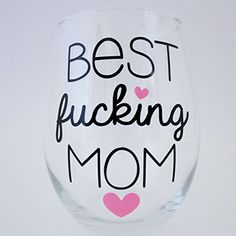 Birthday Gift for Mom Wife Wine Glass Best Fucking Mom ** To view further for this item, visit the image link.Note:It is affiliate link to Amazon.