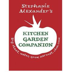 If you have ever dreamed of picking fresh salad leaves for the evening meal, gathering vine-ripened tomatoes or pulling up your own sweet carrots, this is the book for you. In this Northern Hemisphere edition, you can follow in the footsteps of a much loved cook and food writer as she reveals the secrets of rewarding kitchen gardening.